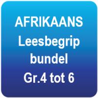 AFRIKAANS Leesbegrip bundel - Gr.4 tot 6