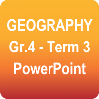 Geography - Grade 4 - Term 3 Power Point