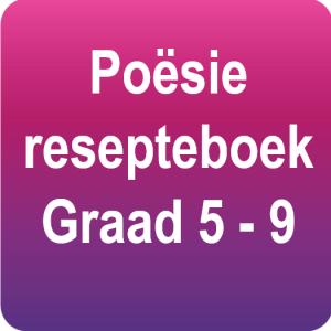 Afrikaans Poësie resepteboek - Gr.5 - 9