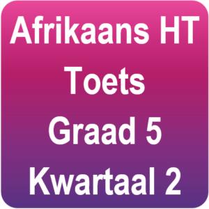 Afrikaans toets - Gr.5 - Kwartaal 2