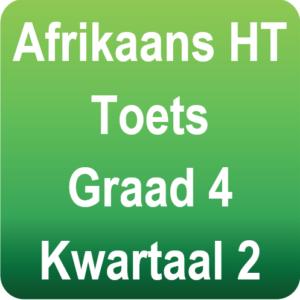 Afrikaans toets - Gr.4 - Kwartaal 2