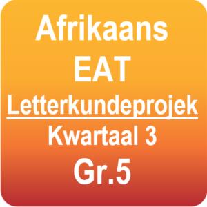 Afrikaans EAT - Letterkundeprojek - Graad 5