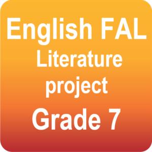 English FAL - Literature project - Grade 7