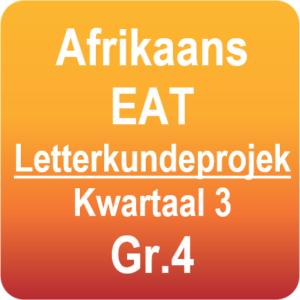 Afrikaans EAT - Letterkundeprojek - Graad 4