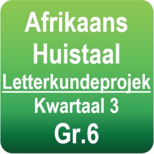 Afrikaans Huistaal - Letterkundeprojek - Graad 6
