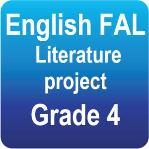 English FAL - Literature project - Grade 4