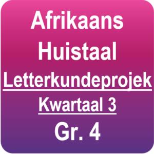 Afrikaans Huistaal - Letterkundeprojek - Graad 4