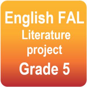 English FAL - Literature project - Grade 5